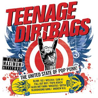 Teenage Dirtbags - The United State Of Pop Punk