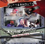 Guttermouth - Beyond Warped