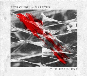 Betraying The Martyrs.