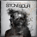 Stone Sour - House of Gold and Bones.